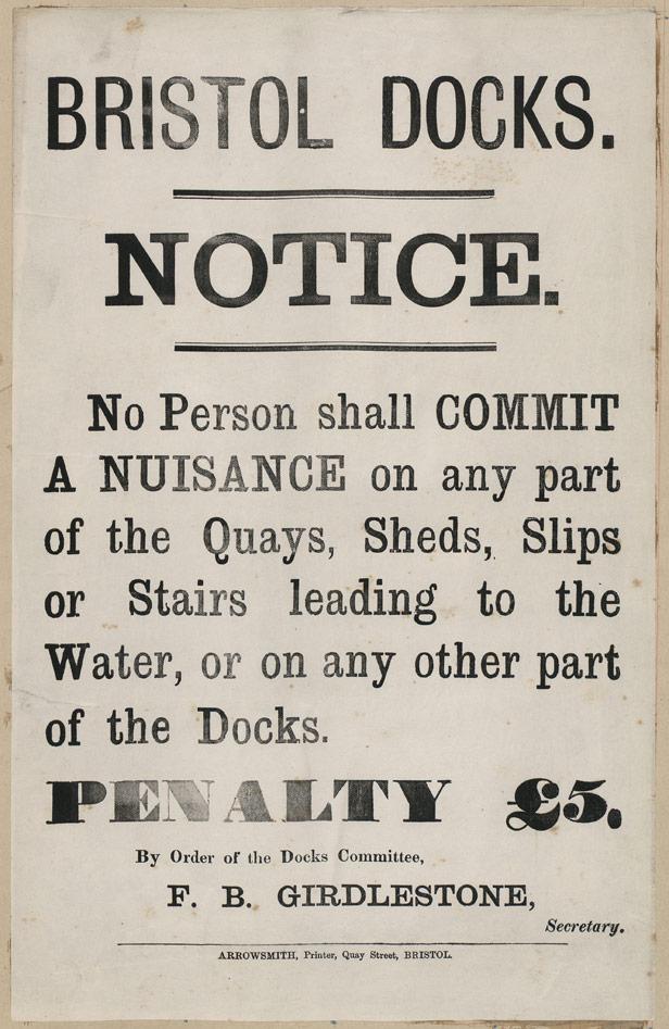 Bristol Docks Notice Committing Nuisance